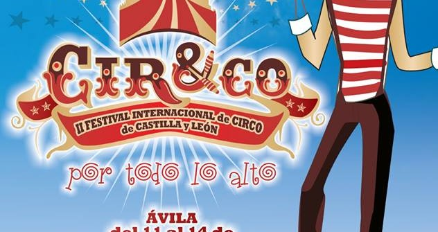 Cir&CO «II Festival Internacional de Circo de Castilla y León»